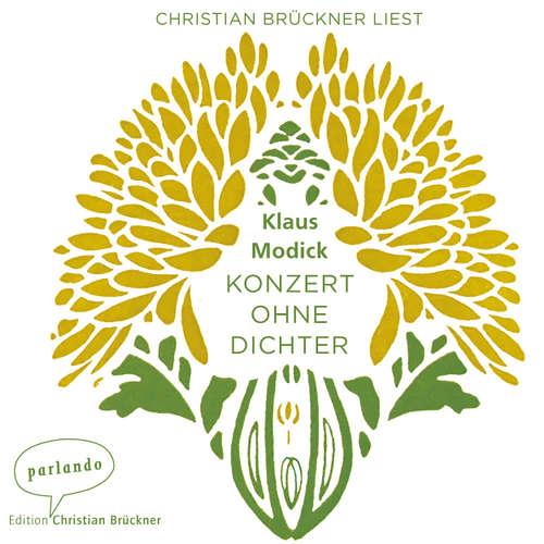 Hoerbuch Konzert ohne Dichter - Klaus Modick - Christian Brückner