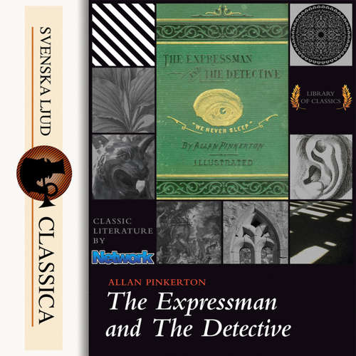 Audiobook The Expressman and the Detective - Allan Pinkerton - Pete Williams