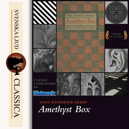 Audiobook The Amethyst Box - Anna Katharine Green - Dawn Larsen