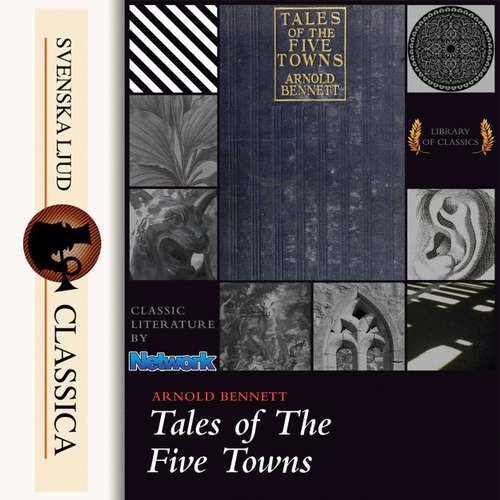 Audiobook Tales of the Five Towns - Arnold Bennet - Martin Clifton