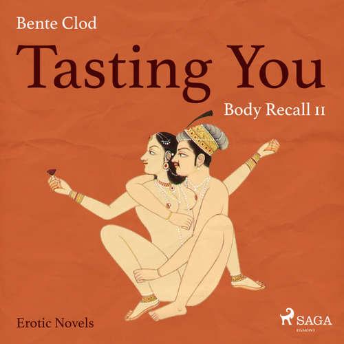 Audiobook Tasting You, 11: Body Recall - Bente Clod - Linda Elvira