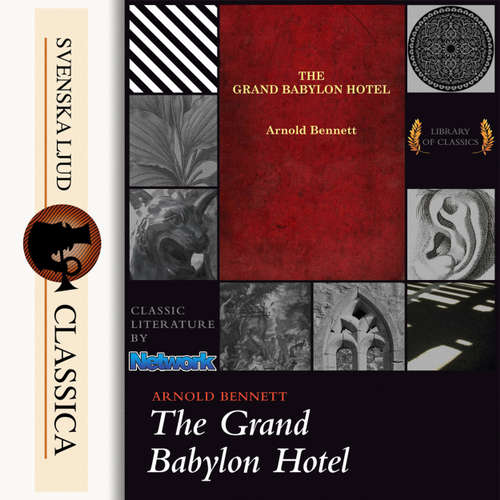 Audiobook The Grand Babylon Hotel - Arnold Bennet - Anna Simon