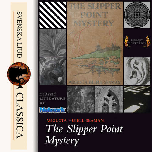 Audiobook The Slipper-point Mystery - Augusta Huiell Seaman - J. M Smallheer