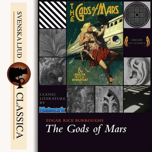 Audiobook The Gods of Mars - Edgar Rice Burroughs - J. D Weber
