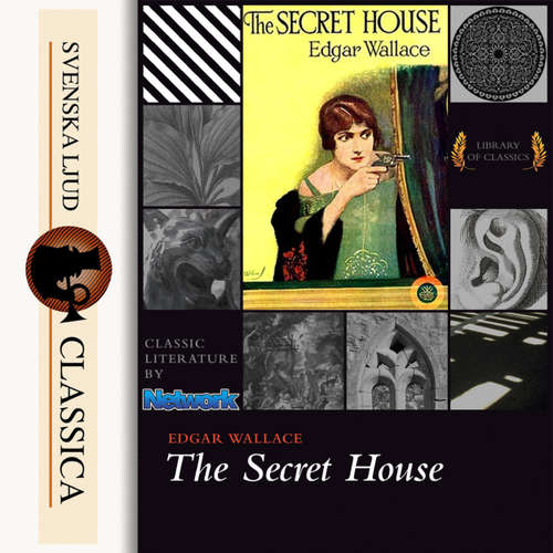 Audiobook The Secret House - Edgar Wallace - Don W Jenkins