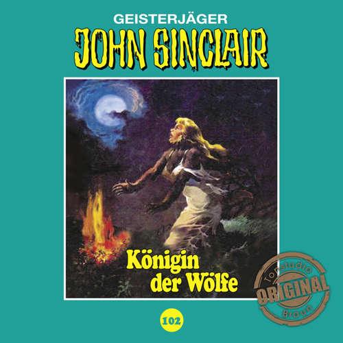 Hoerbuch John Sinclair, Tonstudio Braun, Folge 102: Königin der Wölfe. Teil 2 von 2 - Jason Dark -  Diverse