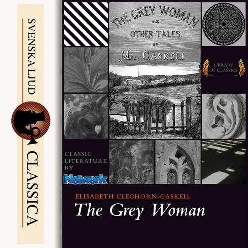 Audiobook The Grey Woman - Elizabeth Cleghorn Gaskell - Jane Greensmith