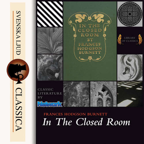 Audiobook In the Closed Room - Frances Hodgson Burnett - Linda Andrus