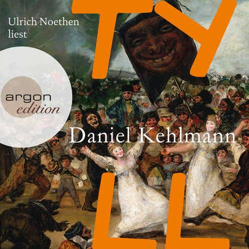 Hoerbuch Tyll - Daniel Kehlmann - Ulrich Noethen