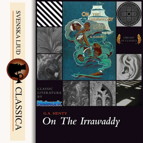 Audiobook On the Irrawaddy, A Story of the First Burmese War - G. A Henty - Mike Harris