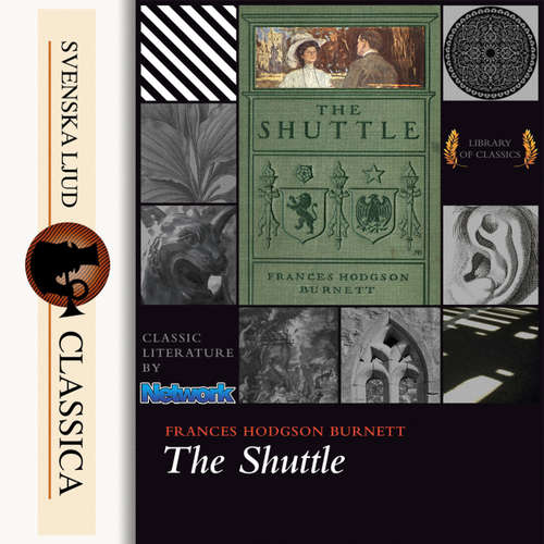 Audiobook The Shuttle - Frances Hodgson Burnett - Tabi That