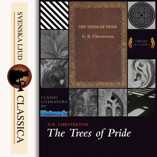 Audiobook The Trees of Pride - G. K Chesterton - Maria Therese