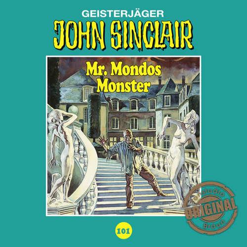 Hoerbuch John Sinclair, Tonstudio Braun, Folge 101: Mr. Mondos Monster. Teil 1 von 2 - Jason Dark -  Diverse