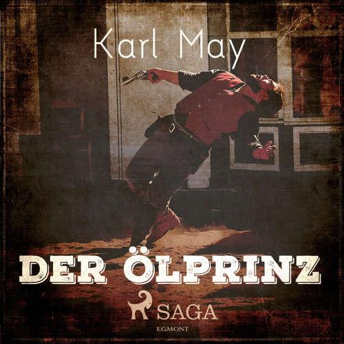 Hoerbuch Der Ölprinz - Karl May - Wolfgang Buschner