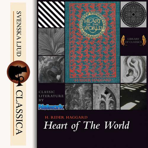 Audiobook Heart of the World - Henry Rider Haggard - Paul Hansen