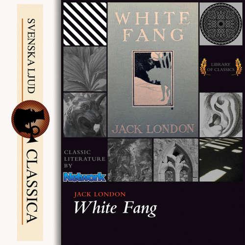 Audiobook White Fang - Jack London - Mark F Smith