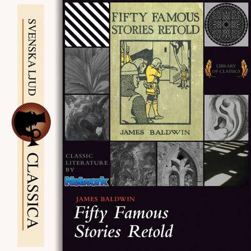 Audiobook Fifty Famous Stories Retold - James Baldwin - Laura Caldwell