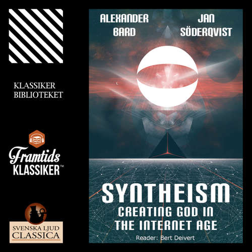 Audiobook Syntheism - Creating God in the Internet Age - Jan Söderqvist - Bert Deivert