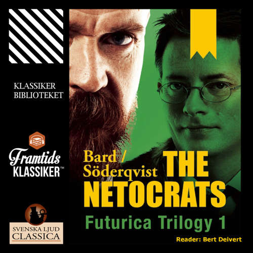 Audiobook The Netocrats - Futurica Trilogy 1 - Jan Söderqvist - Bert Deivert