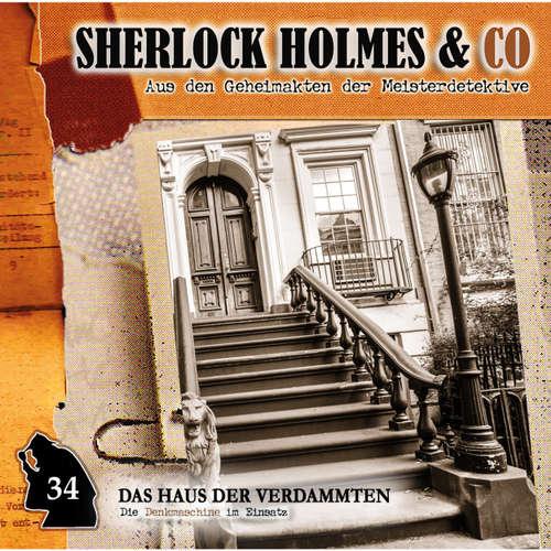 Hoerbuch Sherlock Holmes & Co, Folge 34: Das Haus der Verdammten - Markus Duschek - Martin Keßler