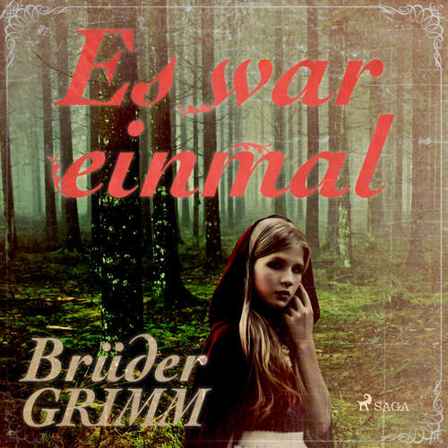 Es war einmal - Die berühmtesten Märchen der Brüder Grimm