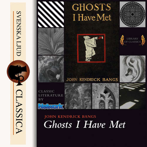 Audiobook Ghosts I Have Met and Some Others - John Kendrick Bangs - Cathy Barrat