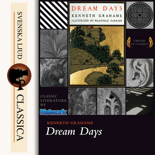 Audiobook Dream Days - Kenneth Grahame - Catharine Eastman