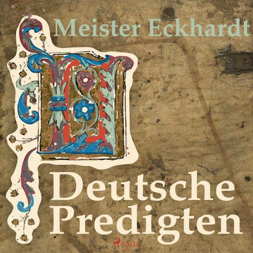 Hoerbuch Deutsche Predigten - Meister Eckhardt - Reiner Unglaub