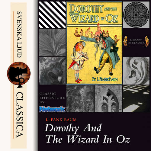 Audiobook Dorothy and the Wizard in Oz - L. Frank Baum - Phil Chenevert