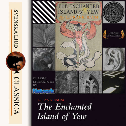 Audiobook The Enchanted Island of Yew - L. Frank Baum - Ted Delorme