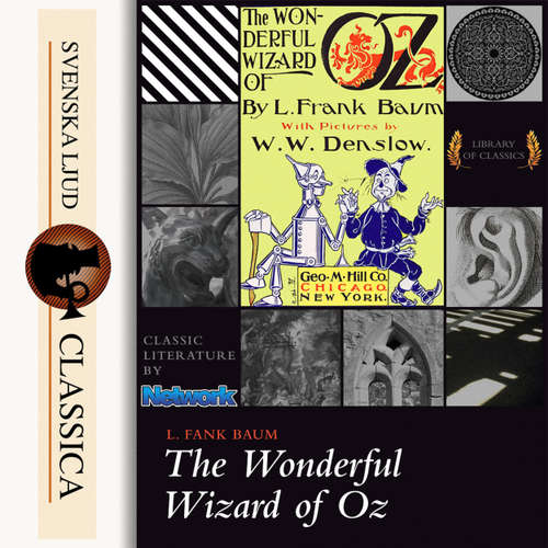 Audiobook The Wonderful Wizard of Oz - L. Frank Baum - Phil Chenevert