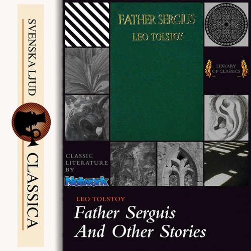 Audiobook Father Sergius - Leo Tolstoy - James E Carson