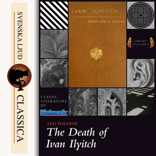Audiobook The Death of Ivan Ilyitch - Leo Tolstoy - Laurie Anne Walden