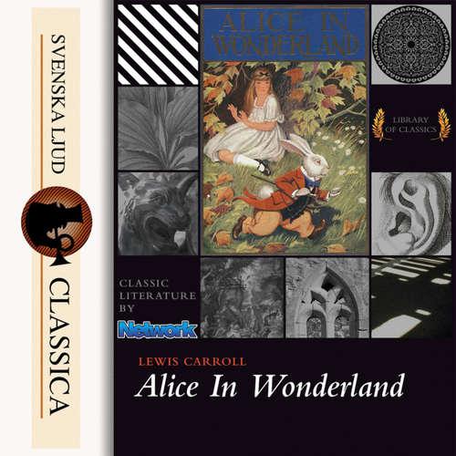 Audiobook Alice's Adventures in Wonderland - Lewis Carroll - Peter Yearsley