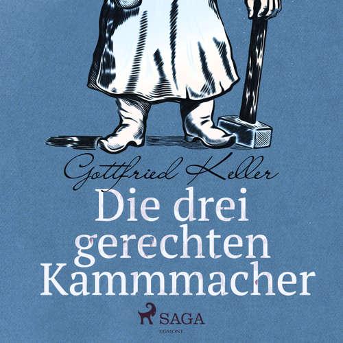 Hoerbuch Die drei gerechten Kammmacher - Gottfried Keller - Reiner Unglaub