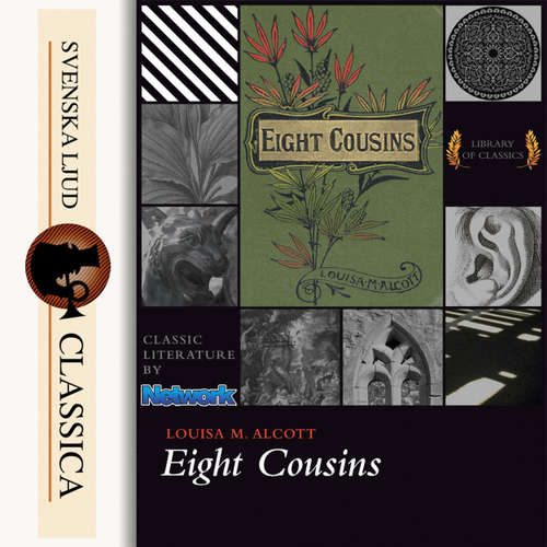 Audiobook Eight Cousins - Louisa May Alcott - Maria Therese