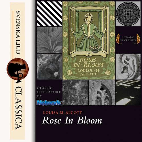 Audiobook Rose in Bloom - Louisa May Alcott - Maria Therese