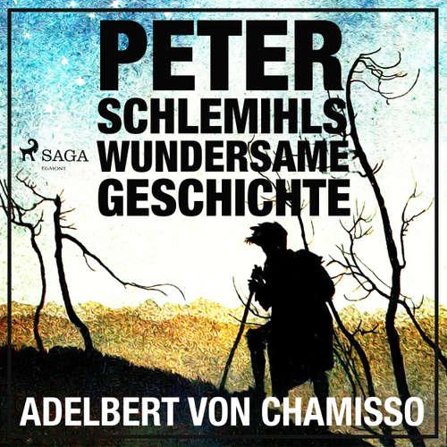 Hoerbuch Peter Schlemihls wundersame Geschichte - Der Märchen-Klassiker - Adelbert von Chamisso - Hans Eckardt
