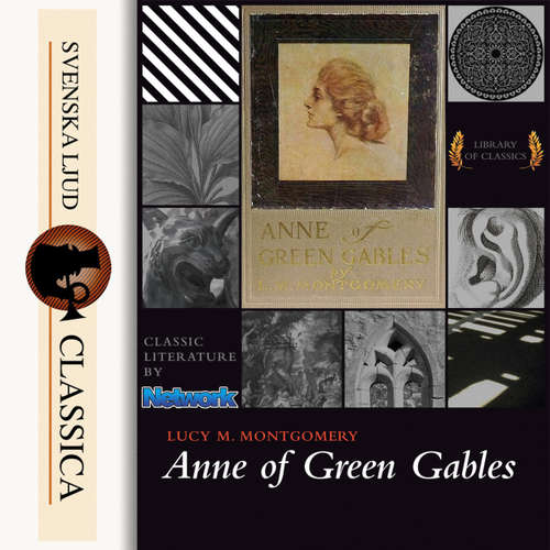 Audiobook Anne of Green Gables - Lucy Maud Montgomery - Karen Savage