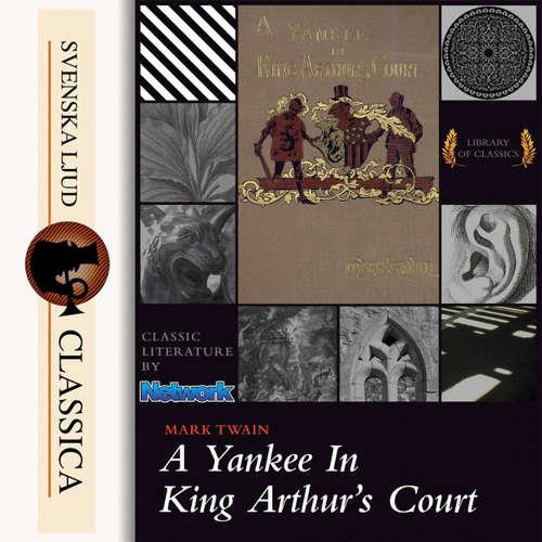 Audiobook A Yankee at the Court of King Arthur - Mark Twain - John Greenman