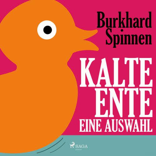 Hoerbuch Kalte Ente - Eine Auswahl - Burkhard Spinnen - Burkhard Spinnen