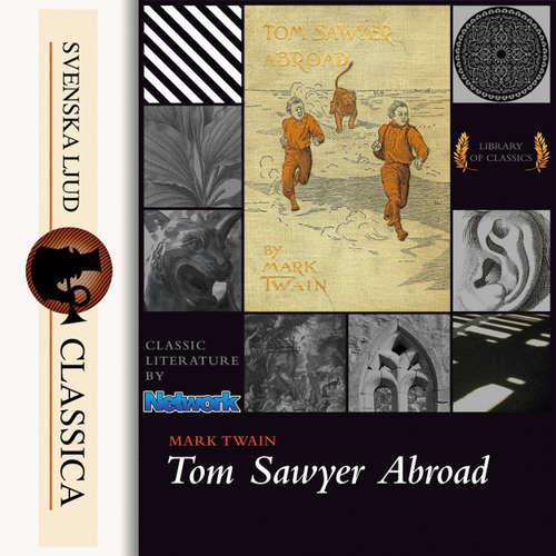 Audiobook Tom Sawyer Abroad - Mark Twain - John Greenman