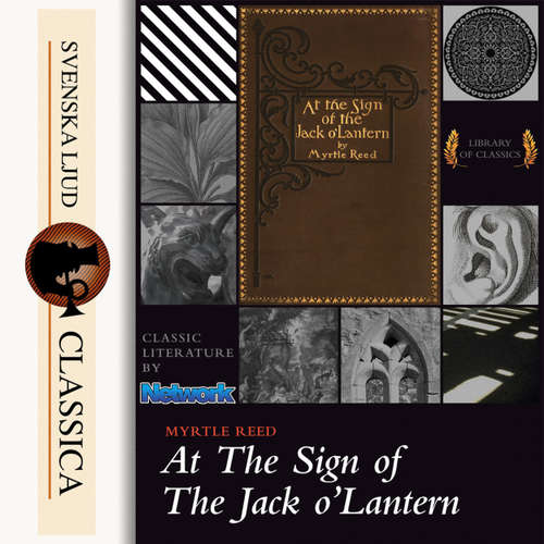 Audiobook At The Sign of The Jack O'Lantern - Myrtle Reed - Daryl Wor