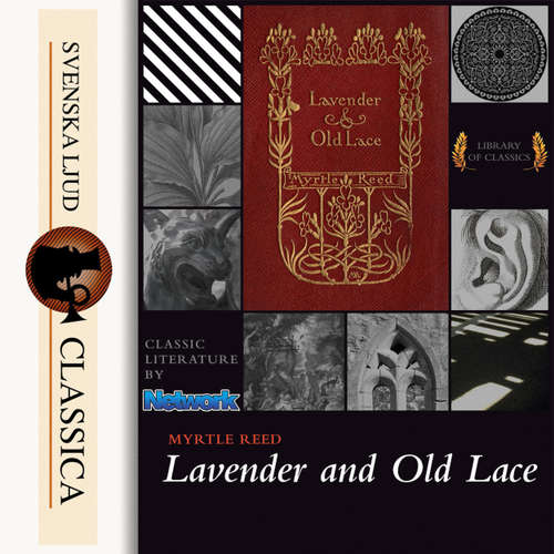 Audiobook Lavender and Old Lace - Myrtle Reed - Bridget Gaige