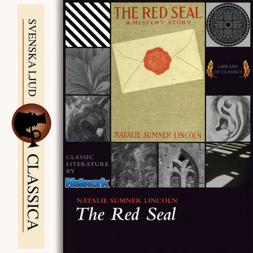 Audiobook The Red Seal - Natalie Sumner Lincoln - J. M Smallheer