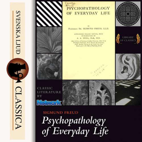 Audiobook Psychopathology of Everyday Life - Sigmund Freud - Mary Schneider