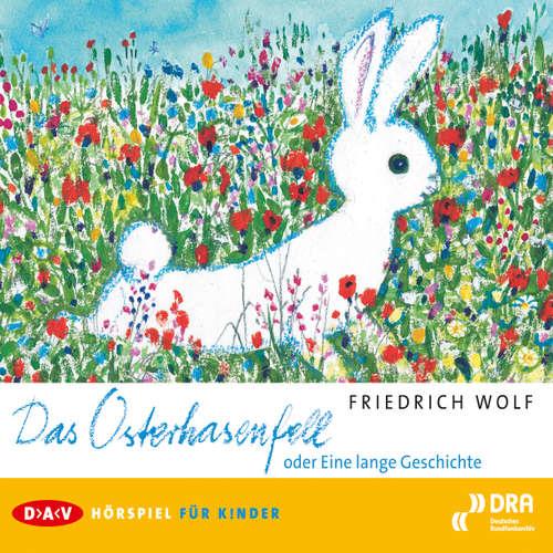 Hoerbuch Das Osterhasenfell (Hörspiel) - Wolf Friedrich - Wolf von Zglinicki