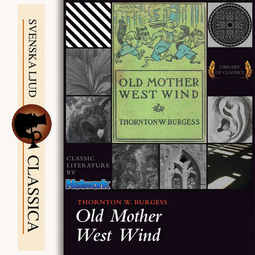 Audiobook Old Mother West Wind - Thornton W. Burgess - Laurie Anne Walden