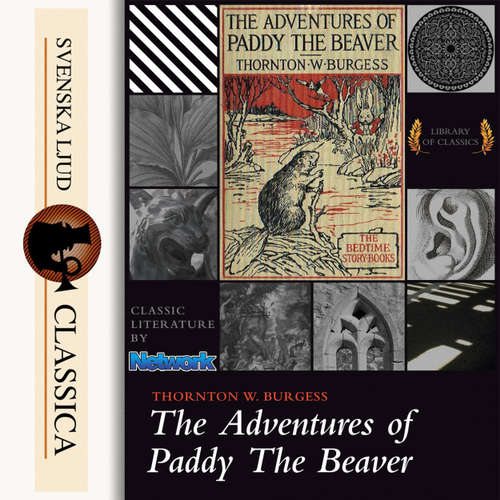 Audiobook The Adventures of Paddy the Beaver - Thornton W. Burgess - John Lieder