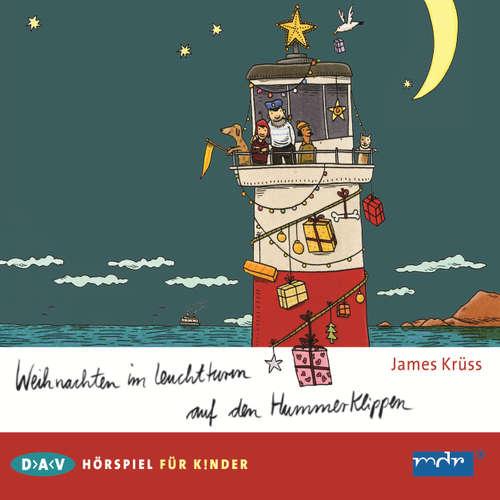 Hoerbuch Weihnachten im Leuchtturm auf den Hummerklippen (Hörspiel) - James Krüss - Uwe Friedrichsen